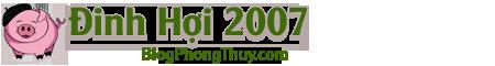 Đinh Hợi – Đinh Hợi 2007 – Tử Vi Đinh Hợi – Tuổi Hợi 2007